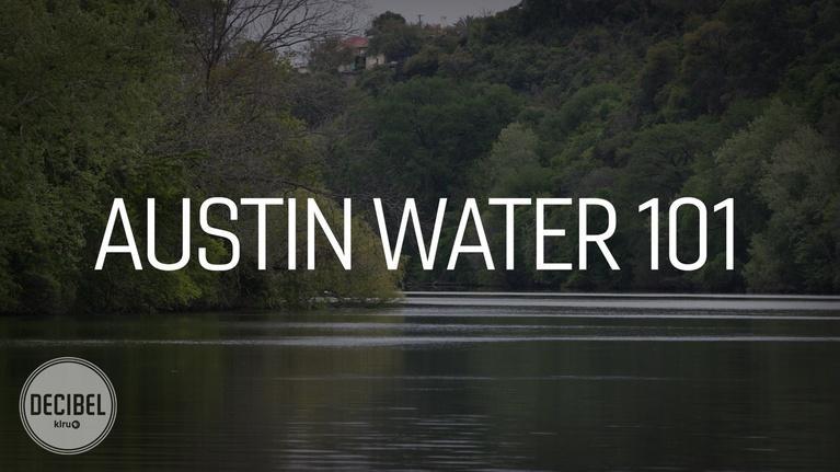 Decibel: Austin Water 101