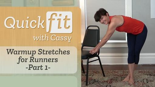 Quick Fit with Cassy : Warmup Stretches for Runners Part 1