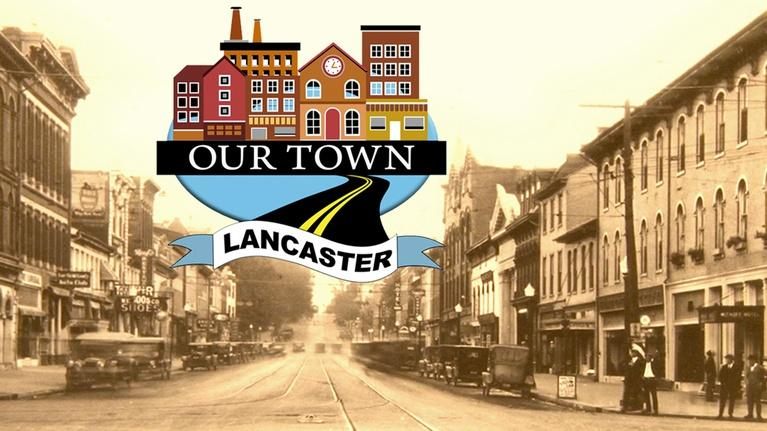 Our Town: Our Town - Lancaster