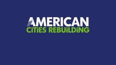 American Cities Rebuilding