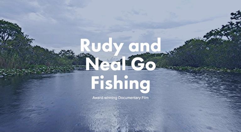WLRN Documentaries: Rudy and Neal Go Fishing