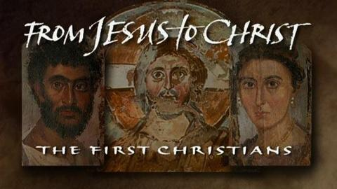 FRONTLINE -- From Jesus to Christ: The First Christians (Pt. 1)