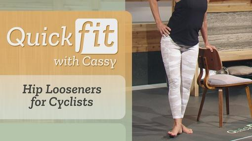 Quick Fit with Cassy : Hip Looseners for Cyclists