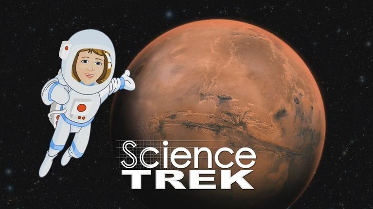 Science Trek: Mars: The Red Planet Revealed