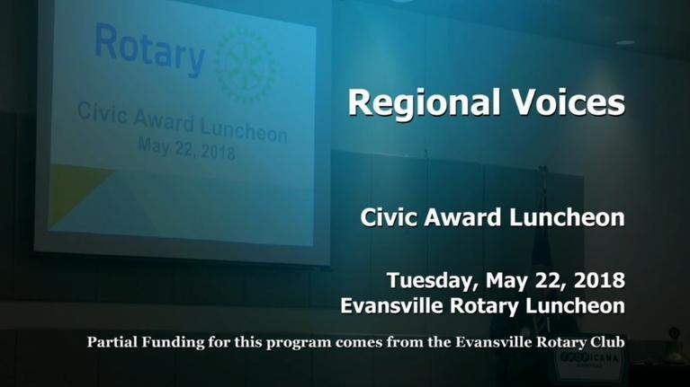 Evansville Rotary Club: Regional Voices: 2017 Rotary Civic Award